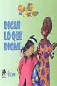 DIGAN LO QUE DIGAN (CUENTOS PARA CONVERSAR) - 9788433019899 - GLADIS HERRARA PATIÑO