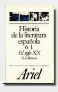 el siglo xx, del 98 a la guerra civil (t.6) (vol.1)-gerald griffiths brown-9788434483699
