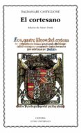 EL CORTESANO - 9788437612799 - BALDASARRE CASTIGLIONE