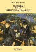 HISTORIA DE LA LITERATURA FRANCESA - 9788437627199 - VV.AA.