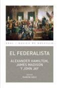 EL FEDERALISTA - 9788446027799 - ALEXANDER HAMILTON
