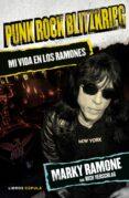 PUNK ROCK BLITZKRIEG: MI VIDA EN LOS RAMONES - 9788448021399 - MARKY RAMONE