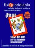 fisiquotidiania. la fisica de la vida cotidiana. (2ª edicicon)-c. gutierrez perez-9788461149599