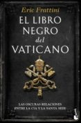 EL LIBRO NEGRO DEL VATICANO - 9788467049299 - ERIC FRATTINI