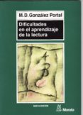 dificultades en el aprendizaje de la lectura (ebook)-maria dolores gonzalez portal-9788471125699