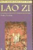 LAS ENSEÑANZAS DE LAO ZI - 9788472453999 - IÑAKI PRECIADO IDOETA
