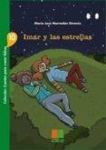 imar y las estrellas (cuentos para crecer felices nº10)-maria jose marrodan girones-9788472784499