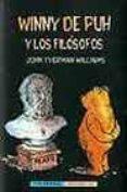 WINNY DE PUH Y LOS FILOSOFOS - 9788477024699 - JOHN TYERMAN WILLIAMS