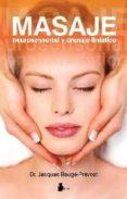 MASAJE NEUROSENSORIAL Y DRENAJE LINFATICO (2ª ED.) - 9788478086399 - JACQUES BAUGE-PREVOST