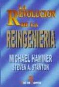 LA REVOLUCION DE LA REINGENIERIA: UN MANUAL DE TRABAJO - 9788479783099 - MICHAEL HAMMER