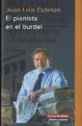 EL PIANISTA EN EL BURDEL - 9788481098099 - JUAN LUIS CEBRIAN