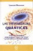 LAS ENFERMEDADES QUANTICAS - 9788483521199 - LAURENT MESSEAN