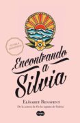 ENCONTRANDO A SILVIA (SAGA SILVIA 2) (EBOOK) - 9788483653999 - ELISABET BENAVENT