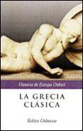 LA GRECIA CLASICA - 9788484323099 - ROBIN OSBORNE
