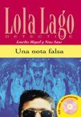 UNA NOTA FALSA (LOLA LAGO DETECTIVE. NIVEL 1) (INCLUYE CD-ROM) - 9788484431299 - NEUS SANS