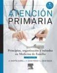 ATENCIÓN PRIMARIA. PRINCIPIOS, ORGANIZACIÓN Y MÉTODOS EN MEDICINA DE FAMILIA, 7ª ED. - 9788490221099 - MARTIN ZURRO A