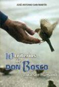 10 criterios de don bosco para ser humano-jose antonio san martin-9788490233399
