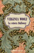 LA SEÑORA DALLOWAY - 9788491812999 - VIRGINIA WOOLF
