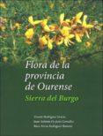 LA FLORA DE LA PROVINCIA DE OURENSE - 9788492554799 - VV.AA.