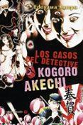 LOS CASOS DEL DETECTIVE KOGORO AKECHI - 9788494578199 - EDOGAWA RAMPO