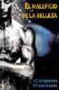 EL MALEFICIO DE LA BELLEZA - 9788495346599 - GORDON MERRICK