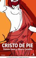 CRISTO DE PIE - 9788496806399 - DALMIRO SAENZ