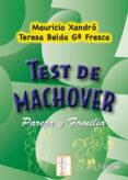TEST DE MACHOVER. PAREJA Y FAMILIA - 9788497272599 - MAURICIO XANDRO