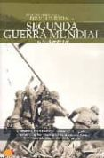 LA SEGUNDA GUERRA MUNDIAL (BREVE HISTORIA DE...) - 9788497632799 - JESUS HERNANDEZ