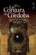 LA CONJURA DE CORDOBA - 9788497633499 - JUAN KRESDEZ