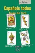 ESPAÑOIS TODOS: AS CARTAS SOBRE A MESA - 9788497820899 - SUSO DE TORO