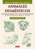 ANIMALES DOMESTICOS: ARTE Y TECNICA DIBUJO - 9788498742299 - GIOVANNI CIVARDI