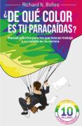 ¿DE QUE COLOR ES TU PARACAIDAS ? - 9788498752199 - RICHARD M. BOLLES