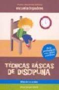 TECNICAS BASICAS DE DISCIPLINA - 9788498960099 - JESUS JARQUE GARCIA