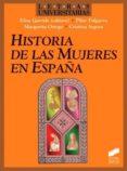 historia de las mujeres en españa (ebook)-elisa et al. garrido-9788499581699