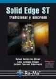 SOLID EDGE ST: TRADICIONAL Y SINCRONO - 9788499640099 - RAFAEL GUTIERREZ