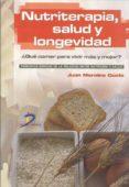nutriterapia, salud y longevidad (ebook)-juan morales güeto-9788499690599