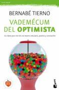 VADEMECUM DEL OPTIMISTA - 9788499985299 - BERNABE TIERNO