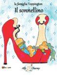 """LA FAMIGLIA TOPPINGTON """"IL SONNELLINO"""" (EBOOK) - 9788892664999"""