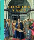 GEOMETRIA Y ARTE: INFLUENCIAS MATEMATICAS EN EL RENACIMIENTO - 9789089984999 - DAVID WADE