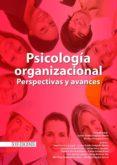 PSICOLOGÍA ORGANIZACIONAL (EBOOK) - 9789587710199 - LEONOR EMILIA DELGADO ABELLA