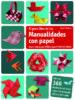 EL GRAN LIBRO DE LAS MANUALIDADES CON PAPEL: IDEAS CREATIVAS PARA NIÑOS SEGUN FRIEDICH FROBEL ARMIN TAUBNER