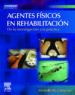 AGENTES FISICOS EN REHABILITACION (INCLUYE EVOLVE) (3ª ED.) M. D. CAMERON