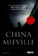 LA CIUDAD Y LA CIUDAD CHINA MIEVILLE
