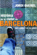 historia de la ciutat de barcelona per a joves i no tant joves-9788483306949