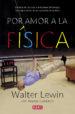 POR AMOR A LA FISICA (EBOOK) WALTER LEWIN