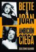 bette & joan: ambicion ciega-9788415606659
