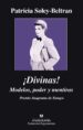 DIVINAS (EBOOK) PATRICIA SOLEY BELTRAN