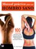 manual practico para un hombro sano-9788479029159