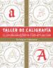 TALLER DE CALIGRAFIA CHRISTOPHER CALDERHEAD