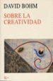 SOBRE LA CREATIVIDAD DAVID BOHM